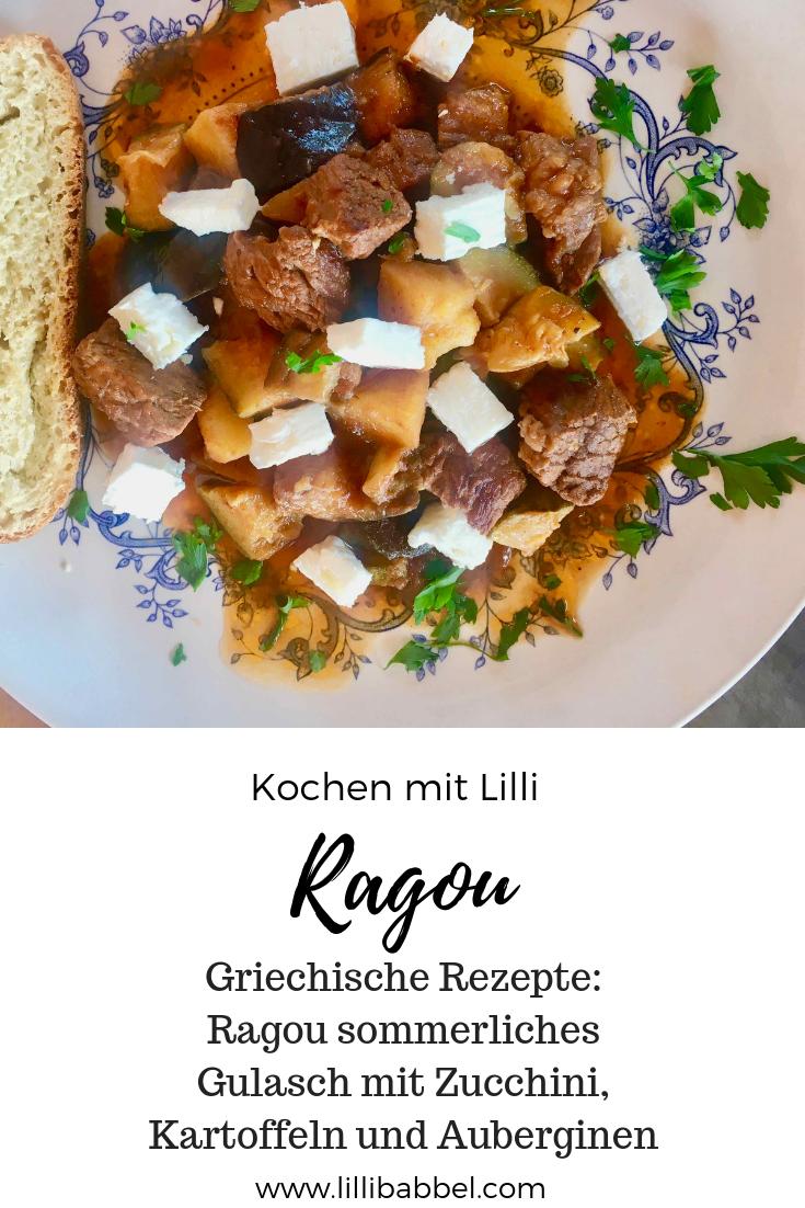 Griechische Rezepte: Ragou sommerliches Gulasch mit Zucchini und Auberginen